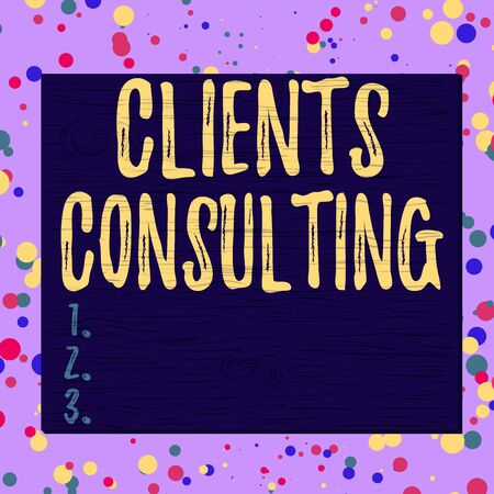 Word writing text Clients Consulting. Business photo showcasing providing of expert knowledge to a third party for a fee Square rectangle unreal cartoon wood wooden nailed stuck on coloured wall