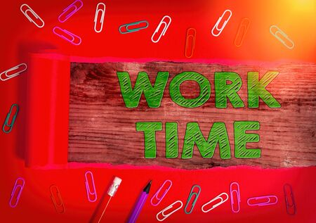 Text sign showing Work Time. Business photo text period starts when temporary workers are engaged at a worksite