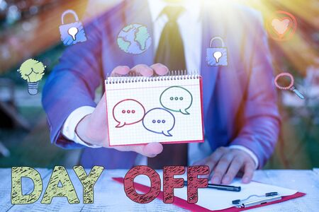 Text sign showing Day Off. Business photo text when you do not go to work even though it is usually a working day Archivio Fotografico