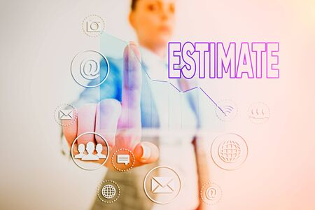 Word writing text Estimate. Business photo showcasing roughly calculate judge value number quantity extent of something Stock fotó