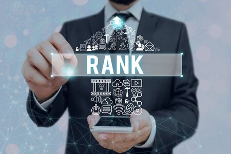 Text sign showing Rank. Business photo showcasing The showing or things that belong to a particular organization or group