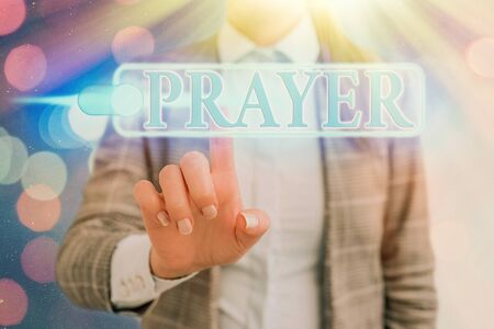Word writing text Prayer. Business photo showcasing solemn request for help or expression of thanks addressed to God