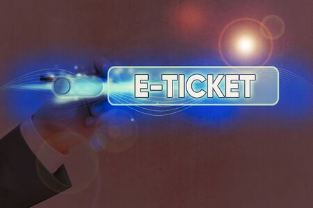 Conceptual hand writing showing E Ticket. Concept meaning Digital ticket that is as valid as a paper ticket or its equivalent