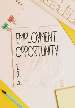 Writing note showing Employment Opportunity. Business concept for no Discrimination against Applicant Equal Policy Colored paper different sizes binder clip sheets white desk empty space