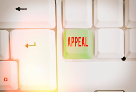 Writing note showing Appeal. Business concept for an application to a higher court for a decision to be reversed