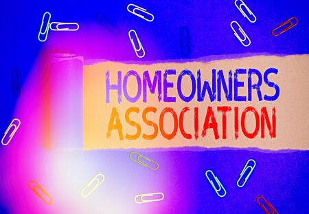 Handwriting text writing Homeowners Association. Conceptual photo Organization with fee for upkeeps of Gated Community