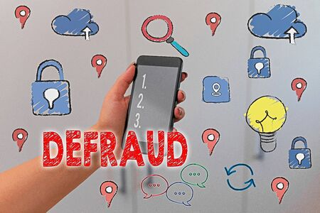 Text sign showing Defraud. Business photo text to trick or cheat someone or something in order to get money
