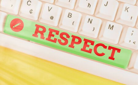 Word writing text Respect. Business photo showcasing Feeling of deep admiration for someone or something Appreciation