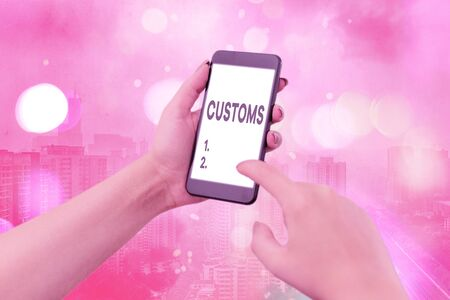Text sign showing Customs. Business photo text Official department administers collects duties on imported goods