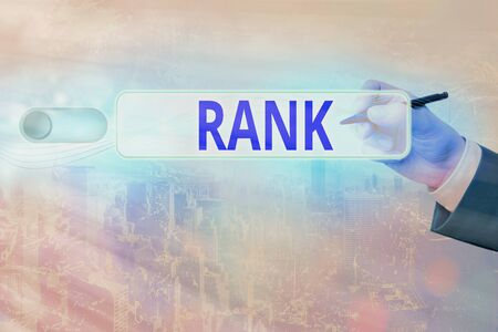 Text sign showing Rank. Business photo text The showing or things that belong to a particular organization or group