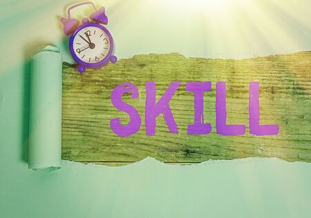Text sign showing Skill. Business photo text ability to use one s is knowledge effectively and readily in execution
