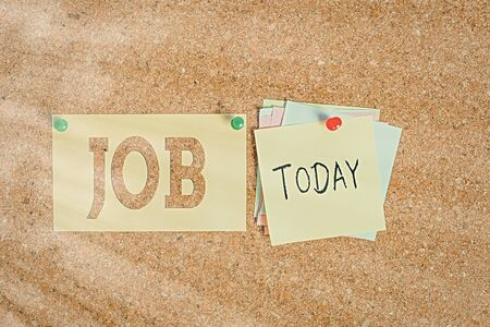 Word writing text Job. Business photo showcasing A paid position of regular employment Occasional work Piece of task Corkboard color size paper pin thumbtack tack sheet billboard notice board