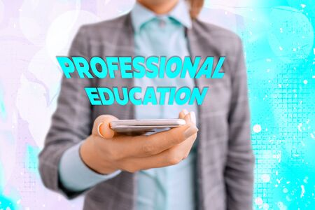 Conceptual hand writing showing Professional Education. Concept meaning Continuing Education Units Specialized Training