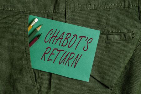 Handwriting text Chabot S Return. Conceptual photo the come back of conversation via auditory or textual method Writing equipment and blue note paper inside pocket of man work trousers