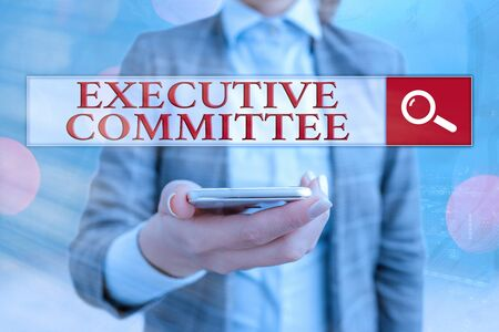 Conceptual hand writing showing Executive Committee. Concept meaning Group of Directors appointed Has Authority in Decisions