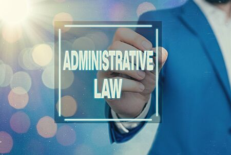 Handwriting text Administrative Law. Conceptual photo Body of Rules regulations Orders created by a government