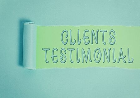 Conceptual hand writing showing Clients Testimonial. Concept meaning Formal Statement Testifying Candid Endorsement by Others