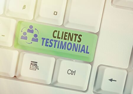 Text sign showing Clients Testimonial. Business photo text Formal Statement Testifying Candid Endorsement by Others