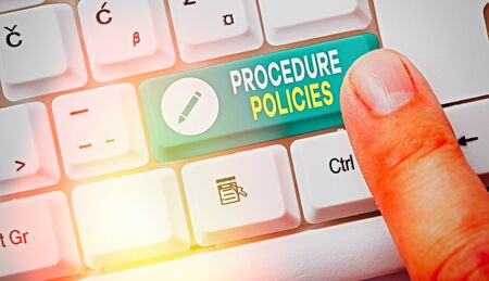 Handwriting text Procedure Policies. Conceptual photo Steps to Guiding Principles Rules and Regulations