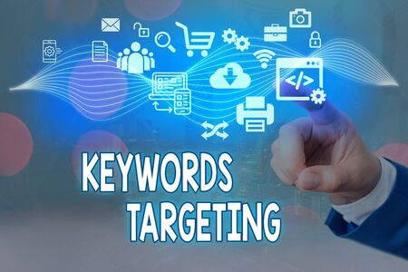 Conceptual hand writing showing Keywords Targeting. Concept meaning Use Relevant Words to get High Ranking in Search Engines