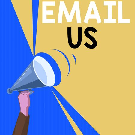 Word writing text Email Us. Business photo showcasing Sending a commercial message to a group of showing using mail Hu analysis Hand Holding Upward Megaphone with Volume Sound Range Pitch Power