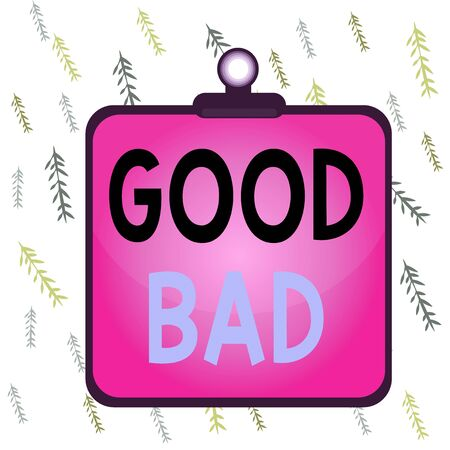 Handwriting text Good Bad. Conceptual photo to seem to be going to have a good or bad result Life choices Clipboard colorful background spring clip stuck bind empty plank frame
