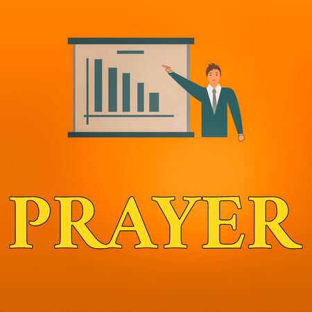 Writing note showing Prayer. Business concept for solemn request for help or expression of thanks addressed to God Man in Business Suit Pointing a Board Bar Chart Copy Space