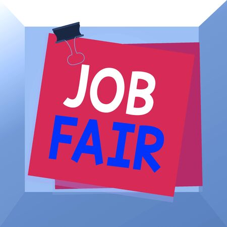 Conceptual hand writing showing Job Fair. Concept meaning event in which employers recruiters give information to employees Paper stuck binder clip colorful background reminder memo