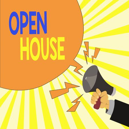 Text sign showing Open House. Business photo showcasing a place or situation in which all visitors are welcome to go in Male Hu analysis Hand Holding Megaphone Shouting Yelling and Blank Speech Bubble