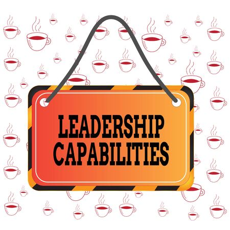 Writing note showing Leadership Capabilities. Business concept for Set of Performance Expectations a Leader Competency Board attach string color black yellow frame rectangle shape