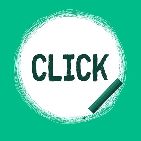 Word writing text Click. Business photo showcasing Act of pressing a button on a mouse similar device Sharp short sound Freehand Scribbling of circular lines Using Pencil on White Solid Circle