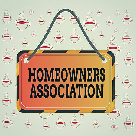 Writing note showing Homeowners Association. Business concept for Organization with fee for upkeeps of Gated Community Board attach string color black yellow frame rectangle shape