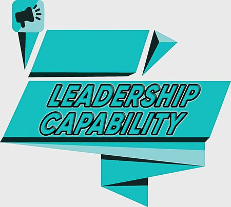 Word writing text Leadership Capability. Business photo showcasing what a Leader can build Capacity to Lead Effectively Quadrangular Abstract Shape Formation Horizontal Graphic Outline Megaphone