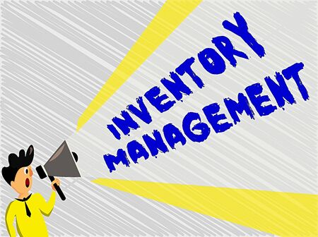 Word writing text Inventory Management. Business photo showcasing Overseeing Controlling Storage of Stocks and Prices Man Standing Talking Holding Megaphone with Extended Volume Pitch Power