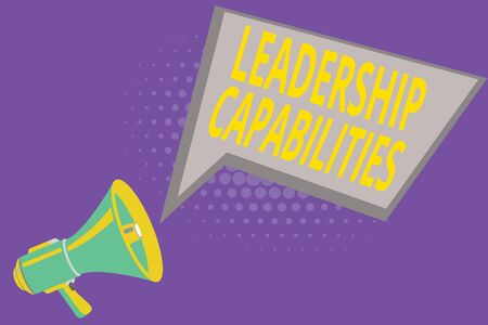 Text sign showing Leadership Capabilities. Business photo showcasing Set of Performance Expectations a Leader Competency Megaphone Loudspeaker and Blank Geometric shape Halftone Speech Bubble