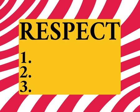 Conceptual hand writing showing Respect. Concept meaning Feeling of deep admiration for someone or something Appreciation Horizontal Rectangular Shape with Bended Corner Figure