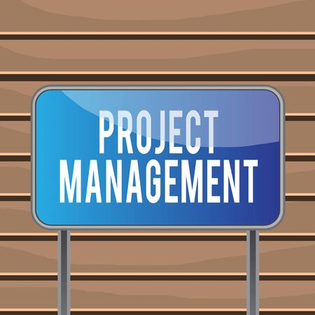 Conceptual hand writing showing Project Management. Concept meaning Application Process Skills to Achieve Objectives and Goal Metallic pole empty panel plank colorful backgound attached