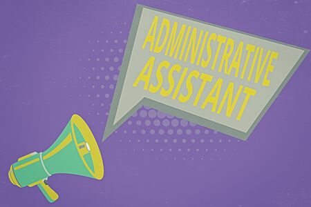 Text sign showing Administrative Assistant. Business photo showcasing Administration Support Specialist Clerical Tasks Megaphone Loudspeaker and Blank Geometric shape Halftone Speech Bubble Фото со стока