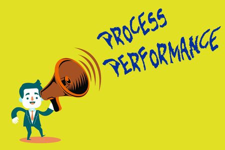 Handwriting text Process Performance. Conceptual photo Measures Process effectively Meet organizations Objective Man in Suit Earpad Standing Moving Holding a Megaphone with Sound icon