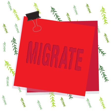 Handwriting text Migrate. Conceptual photo to move or travel from one country place or locality to another Paper stuck binder clip colorful background reminder memo office supply
