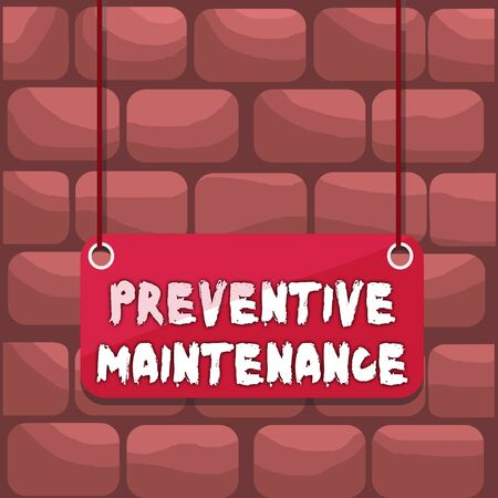 Handwriting text writing Preventive Maintenance. Conceptual photo Avoid Breakdown done while machine still working Board color background plank attached string panel rectangle empty surface Banque d'images