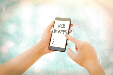 Conceptual hand writing showing Local Marketing. Concept meaning A local business where a product buy and sell in area base