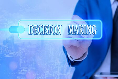 Writing note showing Decision Making. Business concept for The act of deciding between two or more possibilities