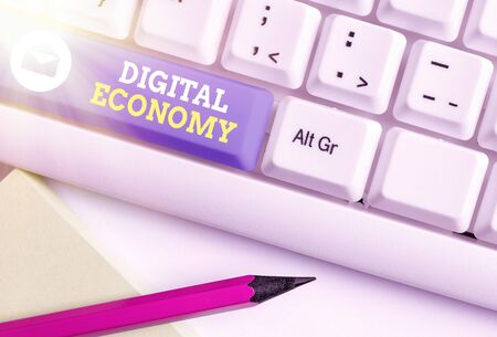 Handwriting text Digital Economy. Conceptual photo worldwide network of economic activities and technologies