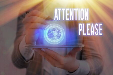 Text sign showing Attention Please. Business photo showcasing Asking showing to focus their mental powers on you