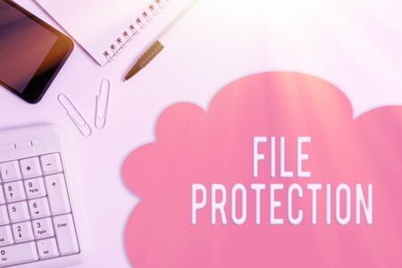 Text sign showing File Protection. Business photo showcasing Preventing accidental erasing of data using storage medium Business concept with blank white space for advertising and text message