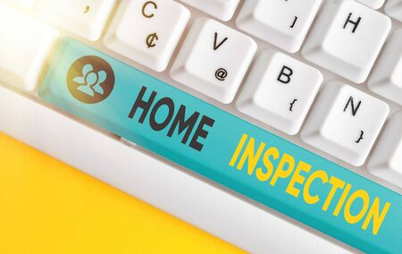 Word writing text Home Inspection. Business photo showcasing Examination of the condition of a home related property