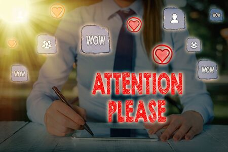 Writing note showing Attention Please. Business concept for asking showing sop doing anything and concentrate with you