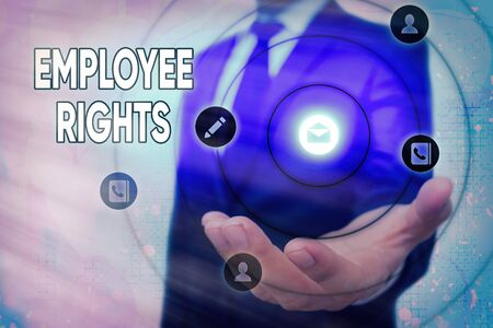 Text sign showing Employee Rights. Business photo text All employees have basic rights in their own workplace