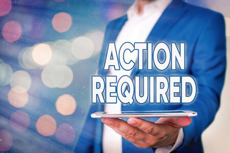 Text sign showing Action Required. Business photo showcasing Regard an action from someone by virtue of their position